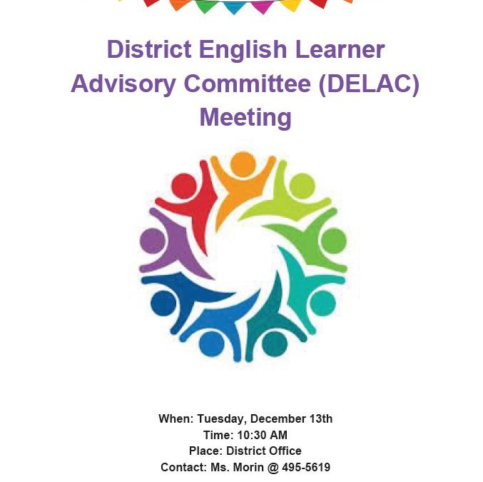 District English Learner Advisory Committee (DELAC) Meeting for December 13, 2016