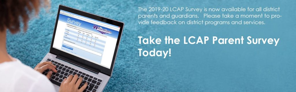 The LCAP parent survey is now available in English and Spanish. For help accessing this survey please contact 495-5600